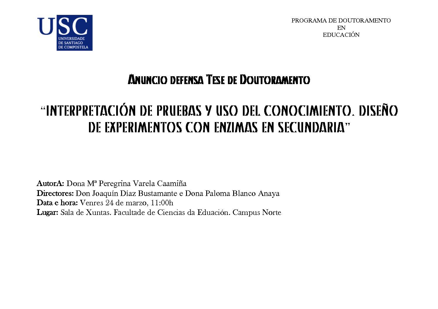 DEFENCE DOCTORAL THESIS: INTERPRETACIÓN DE PRUEBAS Y USO DEL CONOCIMIENTO. DISEÑO DE EXPERIMENTOS CON ENZIMAS EN SECUNDARIA