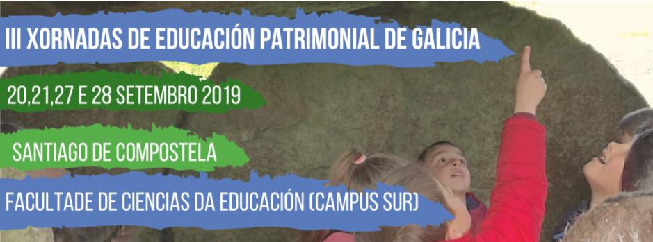 III XORNADAS DE EDUCACIÓN PATRIMONIAL DE GALICIA